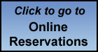 Click to go to Online Reservation Form